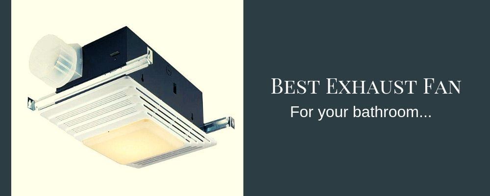 Cool Best Bathroom Exhaust Fan Reviews 2019 Recommended Download Free Architecture Designs Oxytwazosbritishbridgeorg
